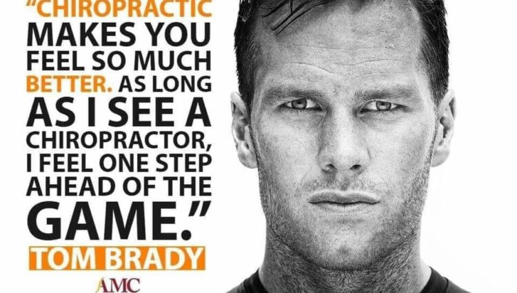 Tom Brady swears by chiropractic